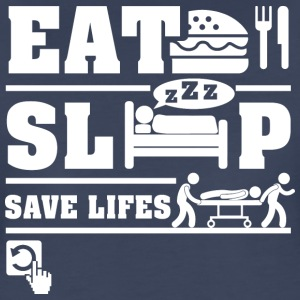 Eat Sleep Save life T-Shirts - Women's Premium T-Shirt