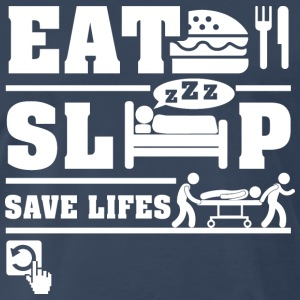 Eat Sleep Save life T-Shirts - Men's Premium T-Shirt