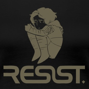 Resist - Women's Premium T-Shirt