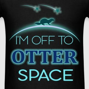 Otters - I'm off to otter space - Men's T-Shirt