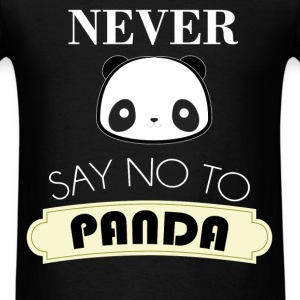 Panda - Never say no to Panda - Men's T-Shirt