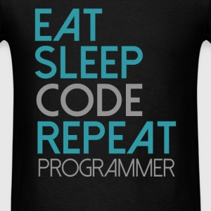 Programmer - Eat, sleep, code, repeat. Programmer - Men's T-Shirt