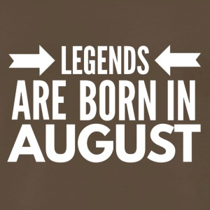 Legends Born August - Men's Premium T-Shirt