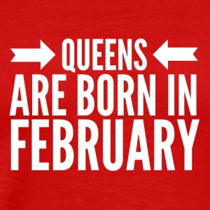 Queens Born February - Men's Premium T-Shirt