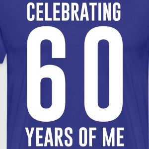 Celebrating 60 years of me T-Shirts - Men's Premium T-Shirt