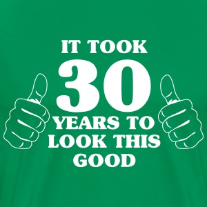 It took 30 years to look this good T-Shirts - Men's Premium T-Shirt