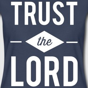 Trust the Lord T-Shirts - Women's Premium T-Shirt