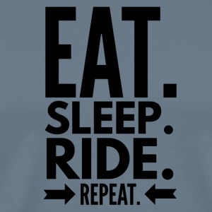 Eat Sleep Ride Repeat - Men's Premium T-Shirt