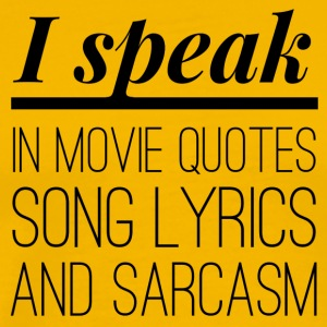 I speak in Movie Quotes - Men's Premium T-Shirt