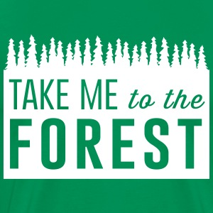 Take me to the forest T-Shirts - Men's Premium T-Shirt