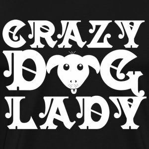 Crazy Dog Lady T-Shirts - Men's Premium T-Shirt