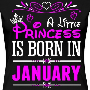 A Little Princess Is Born In January T-Shirts - Women's Premium T-Shirt