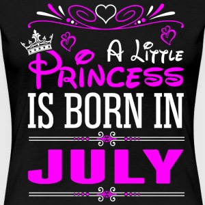 A Little Princess Is Born In July T-Shirts - Women's Premium T-Shirt