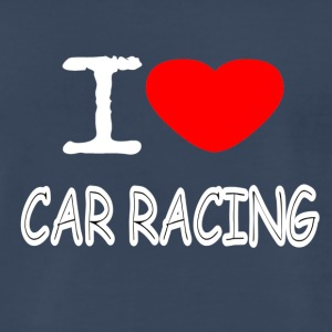 I LOVE CAR RACING - Men's Premium T-Shirt