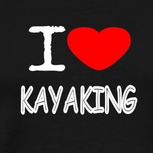 I LOVE KAYAKING - Men's Premium T-Shirt