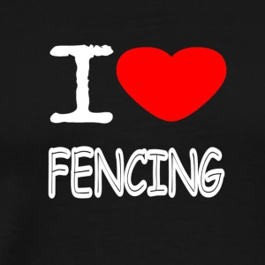 I LOVE FENCING - Men's Premium T-Shirt