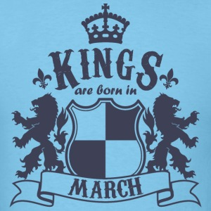 Kings are born in March - Men's T-Shirt