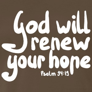 God Will Renew Your Hope - Men's Premium T-Shirt