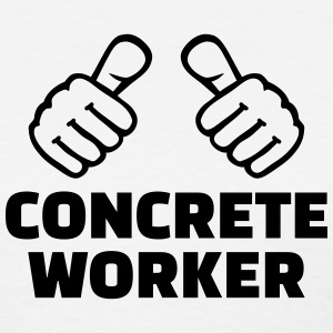 Concrete worker T-Shirts - Women's T-Shirt