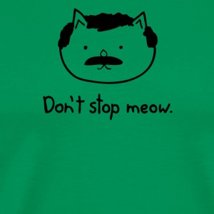 Dont Stop Cat - Men's Premium T-Shirt