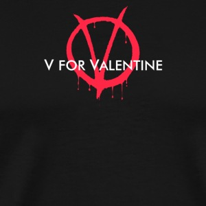 V for Valentine - Men's Premium T-Shirt