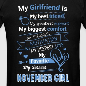 My friend is November girl - Men's T-Shirt