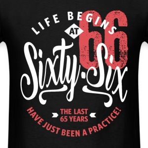 Life Begins at 66 | 66th Birthday - Men's T-Shirt