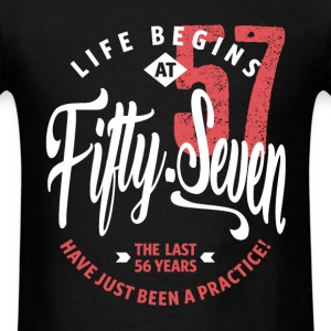 Life Begins at 57 | 57th Birthday - Men's T-Shirt