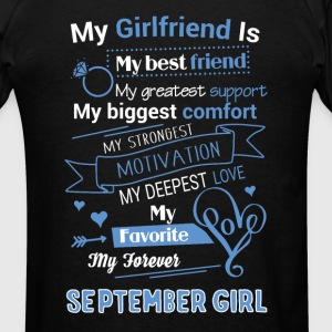 My friend is September girl - Men's T-Shirt