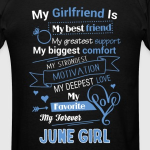 My friend is June girl - Men's T-Shirt