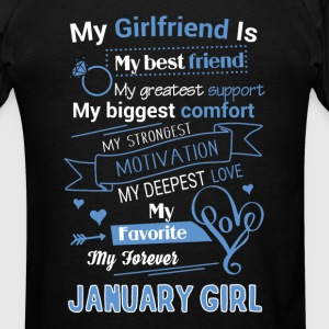 My friend is January girl - Men's T-Shirt
