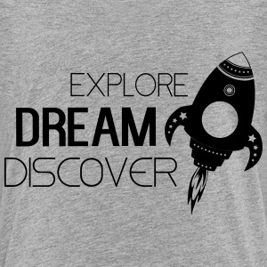 Explore dream discover Kids' Shirts - Kids' Premium T-Shirt