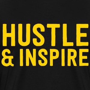 Hustle and Inspire T-Shirts - Men's Premium T-Shirt