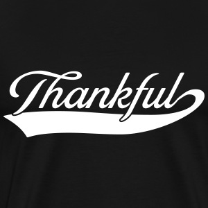 Thankful T-Shirts - Men's Premium T-Shirt