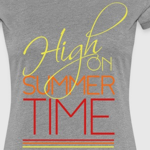 High on Summer time T-Shirts - Women's Premium T-Shirt