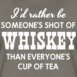 Rather be someone's shot of whiskey than T-Shirts - Women's Premium T-Shirt