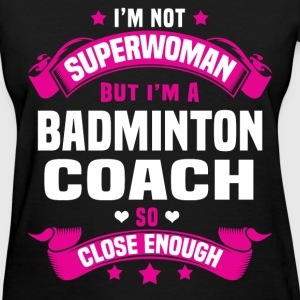 Badminton Coach Tshirt - Women's T-Shirt