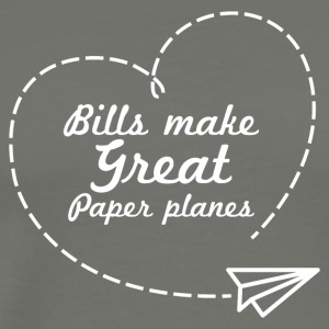 Bills make great paper planes - Men's Premium T-Shirt