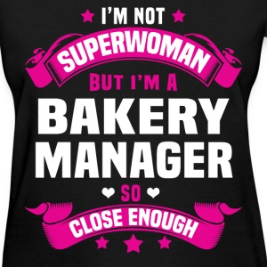 Bakery Manager Tshirt - Women's T-Shirt