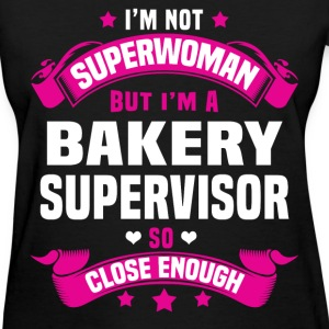 Bakery Supervisor Tshirt - Women's T-Shirt