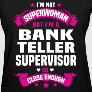 Bank Teller Supervisor Tshirt - Women's T-Shirt