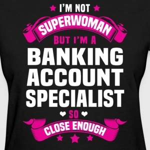 Banking Account Specialist Tshirt - Women's T-Shirt