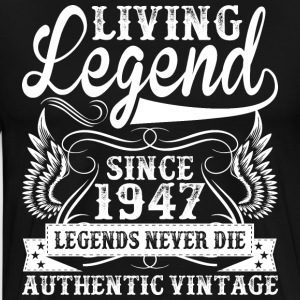 Living Legend Since 1947 Legends Never Die T-Shirts - Men's Premium T-Shirt