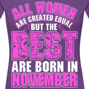 All Women Are Created Equal But The Best Are Born  T-Shirts - Women's Premium T-Shirt
