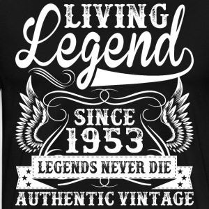 Living Legend Since 1953 Legends Never Die T-Shirts - Men's Premium T-Shirt