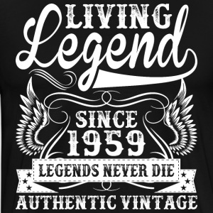 Living Legend Since 1959 Legends Never Die T-Shirts - Men's Premium T-Shirt