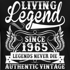 Living Legend Since 1965 Legends Never Die T-Shirts - Men's Premium T-Shirt