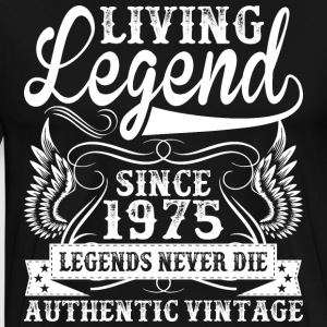 Living Legend Since 1975 Legends Never Die T-Shirts - Men's Premium T-Shirt