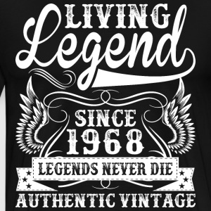 Living Legend Since 1968 Legends Never Die T-Shirts - Men's Premium T-Shirt