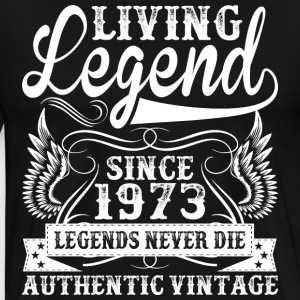 Living Legend Since 1972 Legends Never Die T-Shirts - Men's Premium T-Shirt